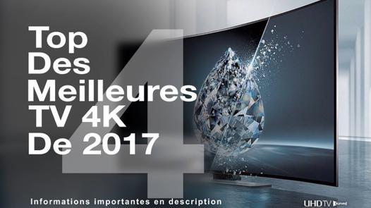 meilleur tv 4k 2017