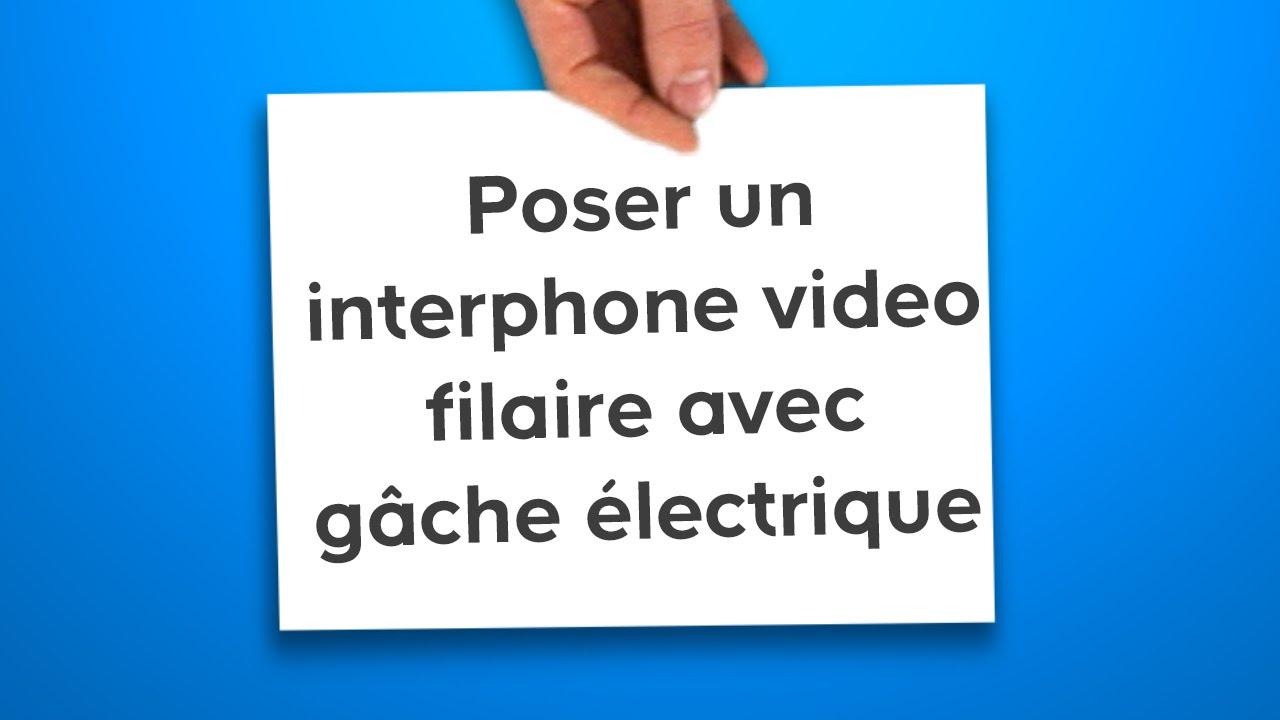 installation portier video et gache electrique